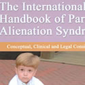 Click for more about Social Science and Parental Alienation: Examining the Disputes and the Evidence.